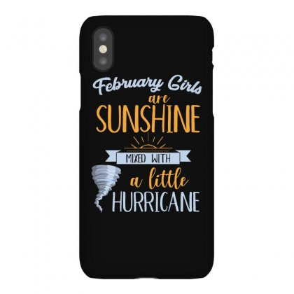February Girls Are Sunshine T Shirt Iphonex Case Designed By Hung