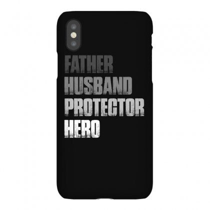 Father Husband Protector Hero T Shirt Iphonex Case Designed By Hung