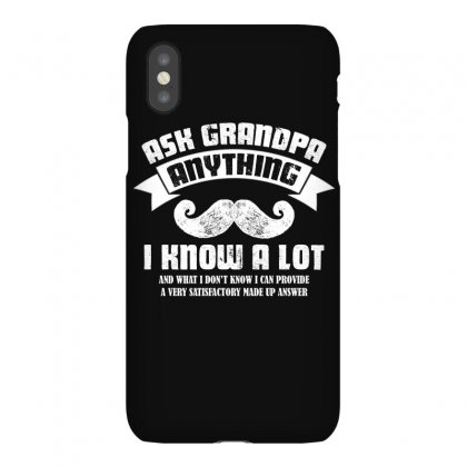 Ask Grandpa Anything T Shirt Iphonex Case Designed By Hung