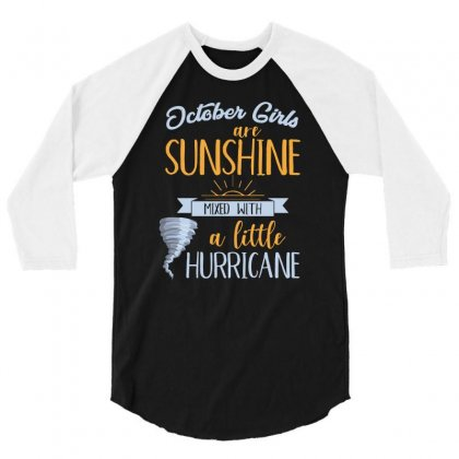 October Girls Are Sunshine T Shirt 3/4 Sleeve Shirt Designed By Hung