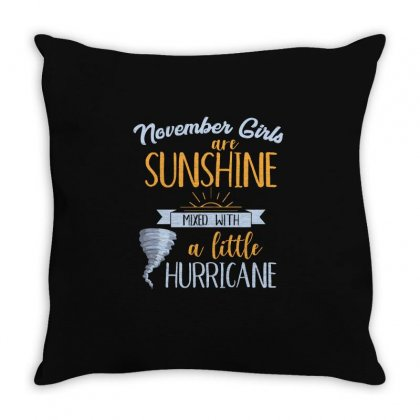 November Girls Are Sunshine T Shirt Throw Pillow Designed By Hung