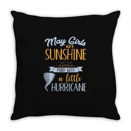 May Girls Are Sunshine T Shirt Throw Pillow Designed By Hung