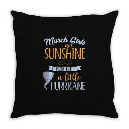 March Girls Are Sunshine T Shirt Throw Pillow Designed By Hung