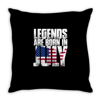 Legends Are Born In July T Shirt Throw Pillow Designed By Hung