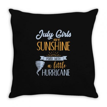 July Girls Are Sunshine T Shirt Throw Pillow Designed By Hung
