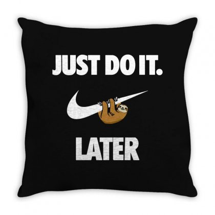 Do It Sloth Throw Pillow Designed By Fejena