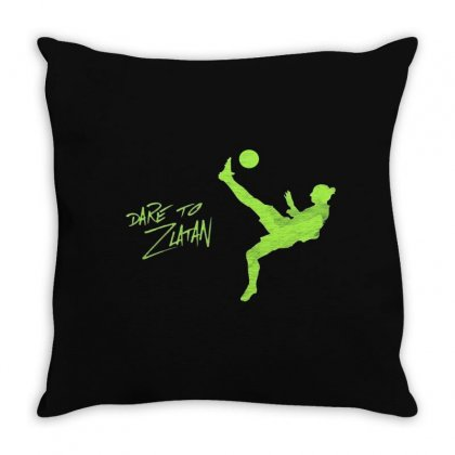 Dare To Zlatan Throw Pillow Designed By Fejena