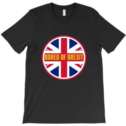 Bored Of Brexit T-shirt Designed By Seniha