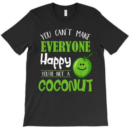 You Are Not A Coconut Shirt T-shirt Designed By Hung