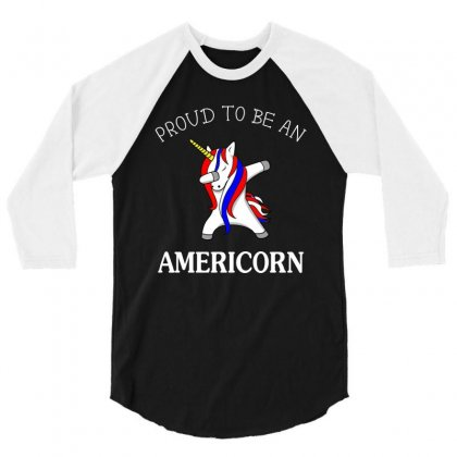 Proud To Be An Americorn T Shirt 3/4 Sleeve Shirt Designed By Hung