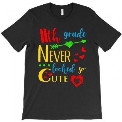 11th Grade Never Looked So Cute T Shirt T-shirt Designed By Hung