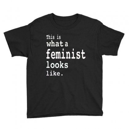 This Is What  A Feminist Look Like Youth Tee Designed By Frizidan