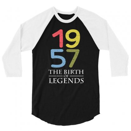 1957 The Birth Of Legends T Shirt 3/4 Sleeve Shirt Designed By Hung