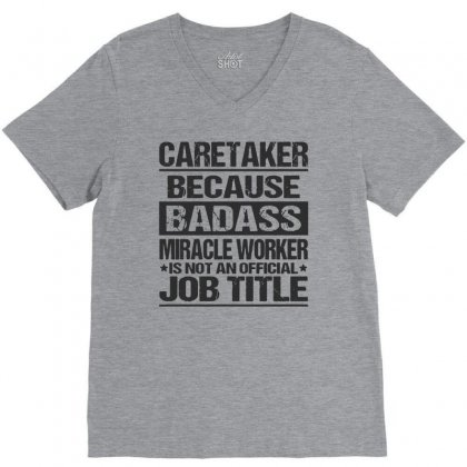 Awesome Tee For Caretaker V-neck Tee Designed By Pinkanzee