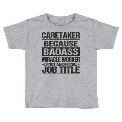 Awesome Tee For Caretaker Toddler T-shirt Designed By Pinkanzee