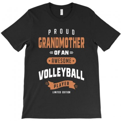 Proud Grandmother Of An Awesome Volleyball Player T-shirt Designed By Cidolopez
