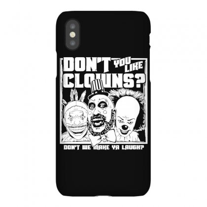 Don't You Like Clowns Iphonex Case Designed By Bamboholo