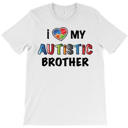 I Love My Autistic Brother T-shirt Designed By Omer Acar