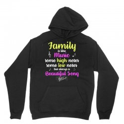 family is like music some high notes somes low notes but always a beau Unisex Hoodie | Artistshot