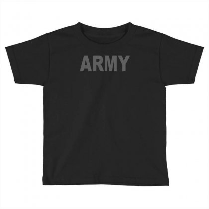 Army   Classic Toddler T-shirt Designed By 4kum