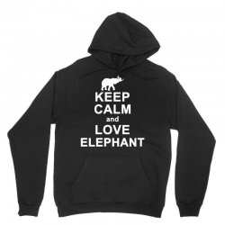 keep calm and love elephant animals novelty statement t shirt Unisex Hoodie | Artistshot