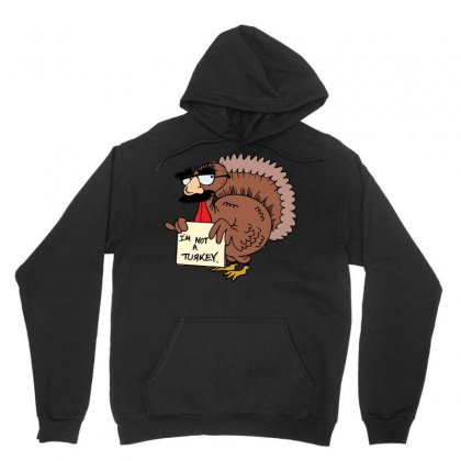 Thanksgiving  I M Not A Turkey (disguised Face Don T Gobble Til You Wo Unisex Hoodie Designed By Hung