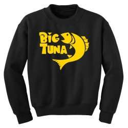 Big Tuna Youth Sweatshirt | Artistshot