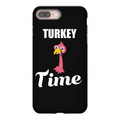 Turkey Time Thanksgiving  Shirt Iphone 8 Plus Case Designed By Hung