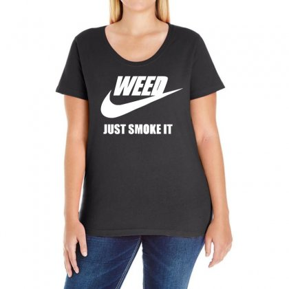 Weed   Just Smoke It   Mens Funny Ladies Curvy T-shirt Designed By 4kum