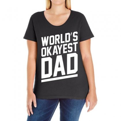 World's Okayest Dad Funny Ladies Curvy T-shirt Designed By 4kum