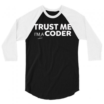 Trust Me I M Almost A Coder Funny Medical Student T Shirt 3/4 Sleeve Shirt Designed By Hung
