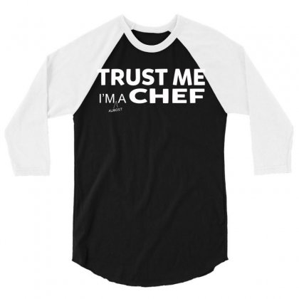 Trust Me I M Almost A Chef Funny Medical Student T Shirt 3/4 Sleeve Shirt Designed By Hung