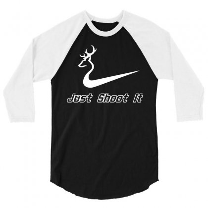 Just Shoot It   Camo Deer Hunting T Shirt 3/4 Sleeve Shirt Designed By Hung