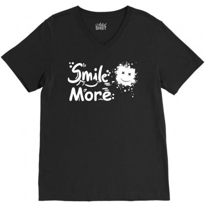 Smile More T Shirt V-neck Tee Designed By Hung