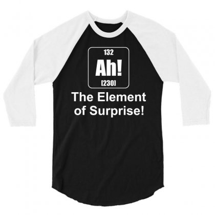 Rocket Factory Ah The Element Of Surprise T Shirt 3/4 Sleeve Shirt Designed By Hung