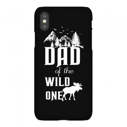 Dad Of The Wild One Iphonex Case Designed By Wizarts