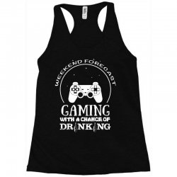 weekend forecast mountain gaming with a chance of drinking Racerback Tank | Artistshot
