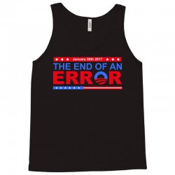 january 20th 2017 end of an error t shirt tee Tank Top | Artistshot