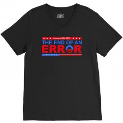january 20th 2017 end of an error t shirt tee V-Neck Tee | Artistshot