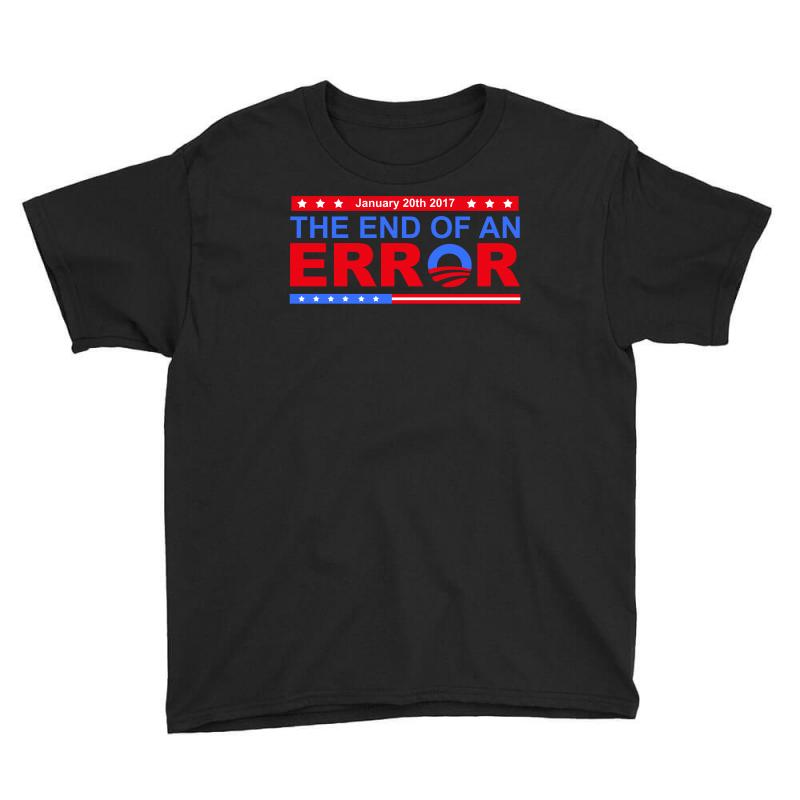 January 20th 2017 End Of An Error T Shirt Tee Youth Tee   Artistshot