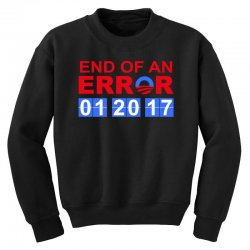 end of an error t shirt Youth Sweatshirt | Artistshot