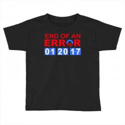 end of an error t shirt Toddler T-shirt | Artistshot