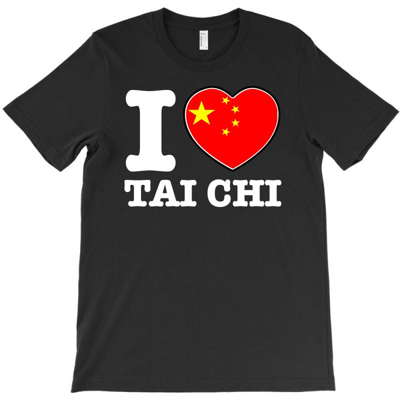 I Love China Tai Chi Chi T-shirt | Artistshot