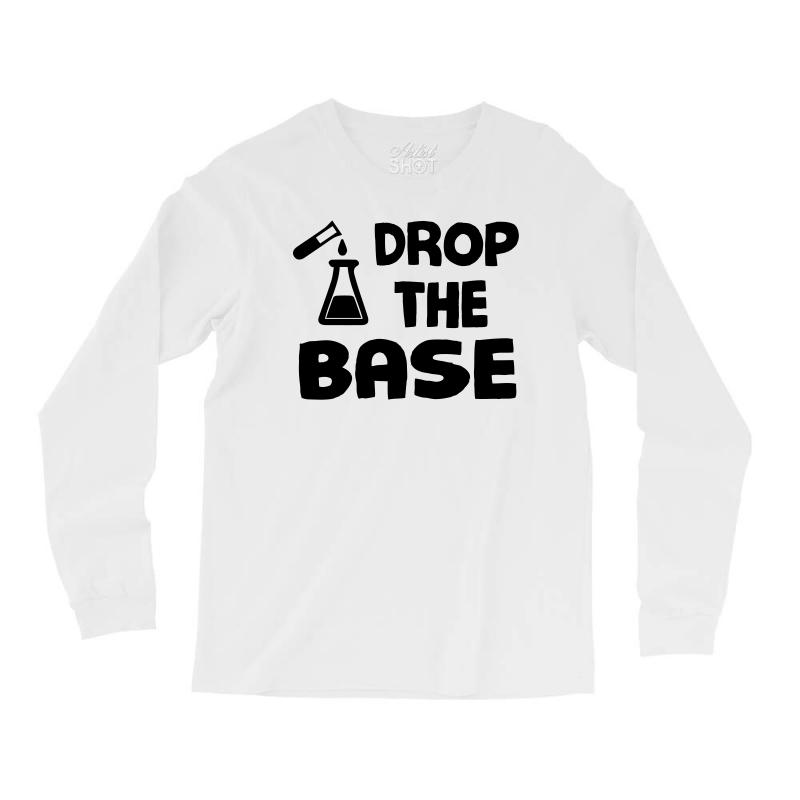 ba80e0ce men s drop the base funny science shirt gift for scientists small roya Long  Sleeve Shirts