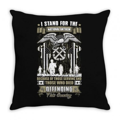I Stand National Anthem Who Died Defending This Country Throw Pillow Designed By Anrora