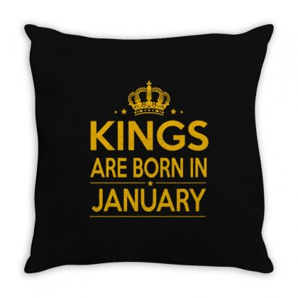 Kings Are Born In January Throw Pillow Designed By Anrora