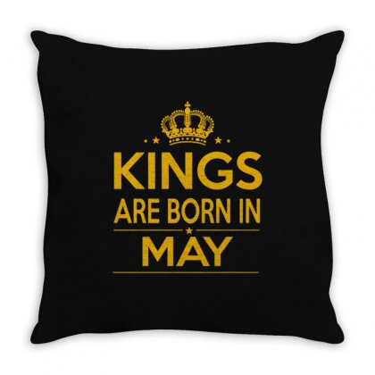 Kings Are Born In May Throw Pillow Designed By Anrora