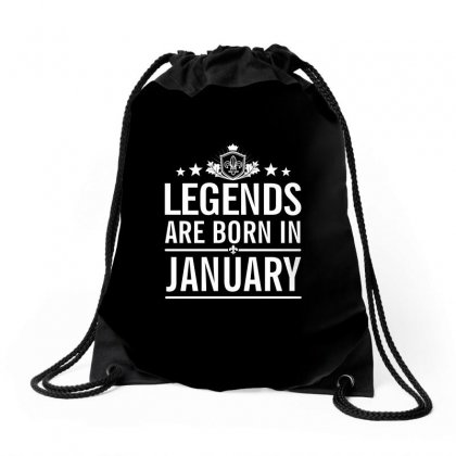 Legends Are Born In January, Birth Day Gift In January Drawstring Bags Designed By Anrora