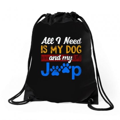 All I Need Is My Dog And My Jeep Drawstring Bags Designed By Blqs Apparel