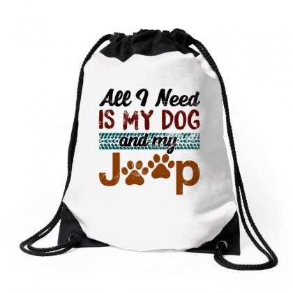 All I Need Is My Dog And Jeep Drawstring Bags Designed By Blqs Apparel
